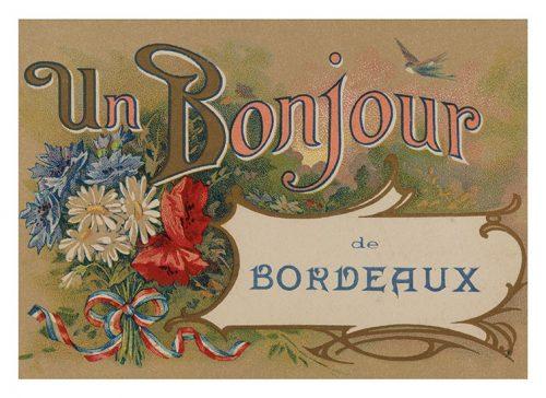 Ancienne carte postale Bonjour de Bordeaux
